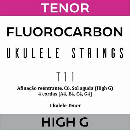 Encordoamento Ukulele Tenor High G T11