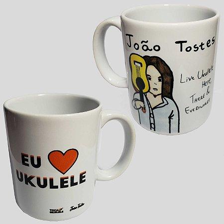 Caneca Live Ukulele Here, There & Everywhere (João Tostes) | Eu amo ukulele