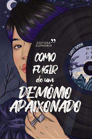 COMO FUGIR DE UM DEMÔNIO APAIXONADO + EXTRA: PROSEANDO COM LUCI (vol.1) || SANT'ANNA (myung-)