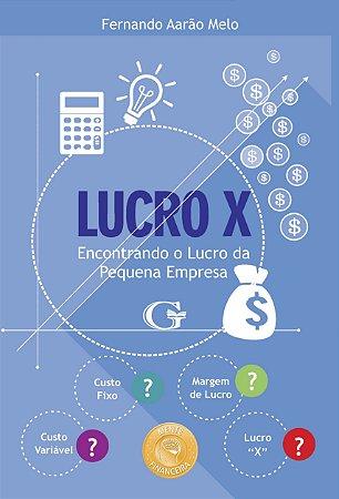 O lucro x: encontrando o lucro da pequena empresa