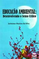 Educação Ambiental: Desenvolvendo o Senso Crítico