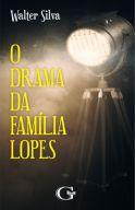 O drama da família Lopes