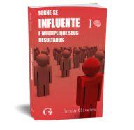 Torne-se influente e multiplique seus resultados