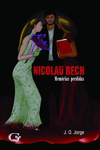Nicolau Rech: memórias perdidas