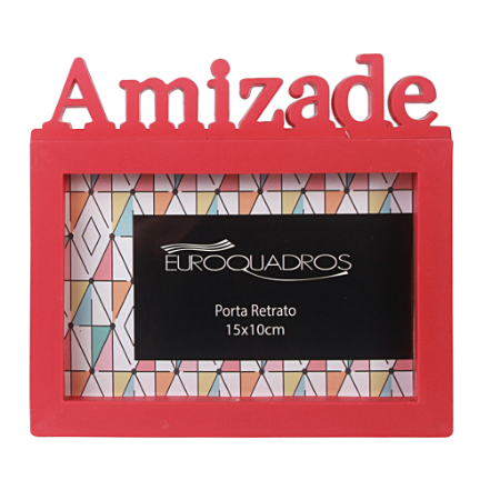 Porta Retrato Euroquadros 10x15 Amizade Plástico