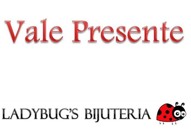 Vale Presente Ladybug's
