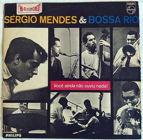 Vinil LP: Sérgio Mendes e Bossa Rio - Você Ainda não Ouviu Nada