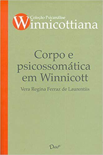 Corpo e Psicossomática em Winnicott