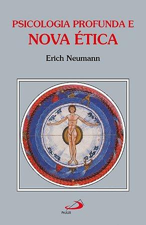 Psicologia Profunda e Nova Ética