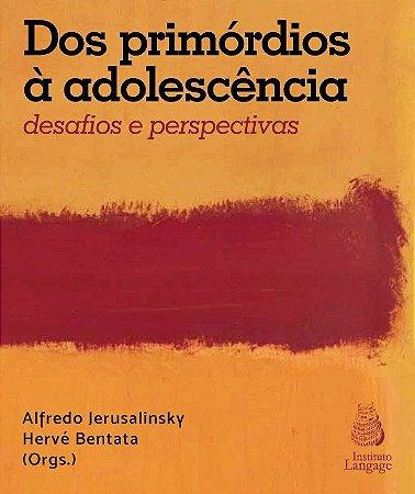 Dos Primórdios à Adolescência: Desafios e Perspectivas