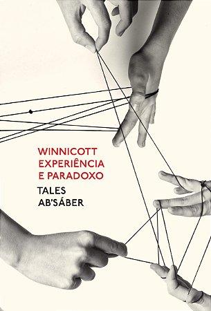Experiência e Paradoxo - Winnicott