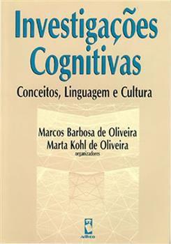 Investigações Cognitivas: Conceitos, Linguagem e Cultura