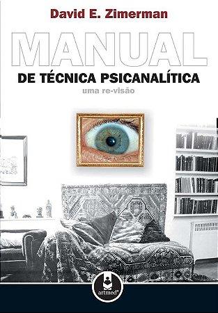 Manual de Técnica Psicanalítica - Uma Re-Visão