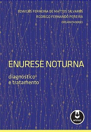 Enurese Noturna: Diagnóstico e Tratamento