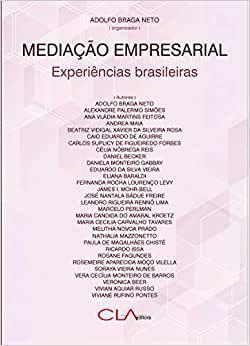 Mediacao Empresarial - Experiencias Brasileiras