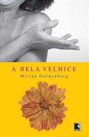 Bela Velhice, A