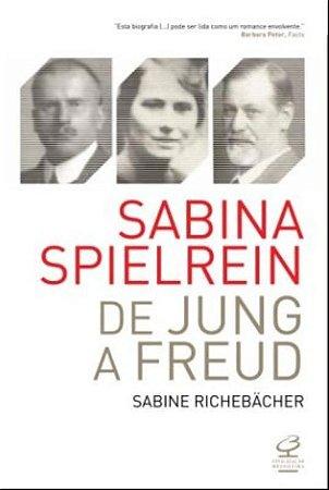 Sabina Spielrein - de Jung a Freud
