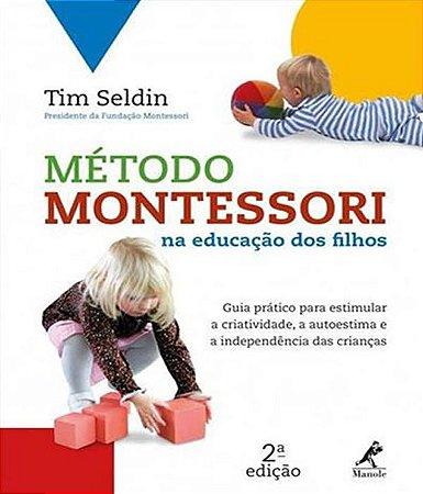 Metodo Montessori Na Educacao dos Filhos