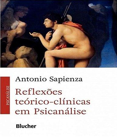 Reflexoes Teorico-clinicas Em Psicanalise