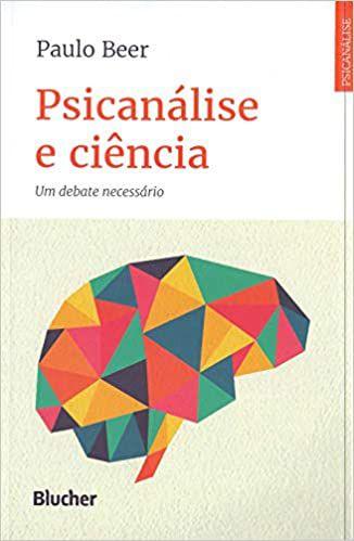 Psicanálise e Ciência: Um Debate Necessário