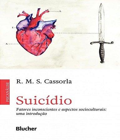 Suicidio - Fatores Inconscientes e Aspectos Socioculturais: Uma Introducao