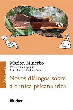 Novos Diálogos Sobre a Clinica Psicanalítica