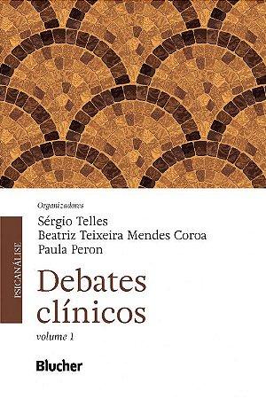 Debates Clinicos - Vol. 1