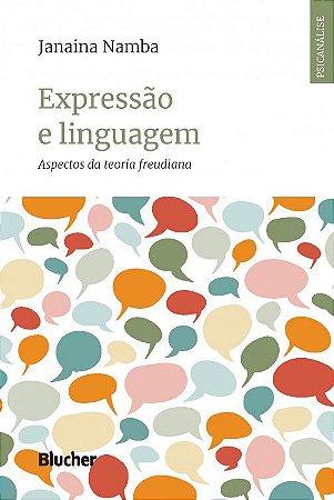 Expressao e Linguagem - Aspectos da Teoria Freudiana