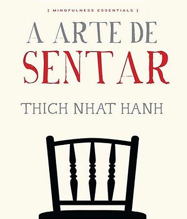 A Arte de Sentar