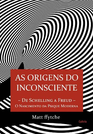 Origens do Inconsciente, As