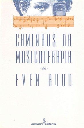 Caminhos da Musicoterapia