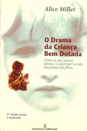 O Drama da Criança Bem-dotada