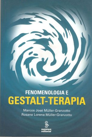 Fenomenologia e Gestalt-terapia