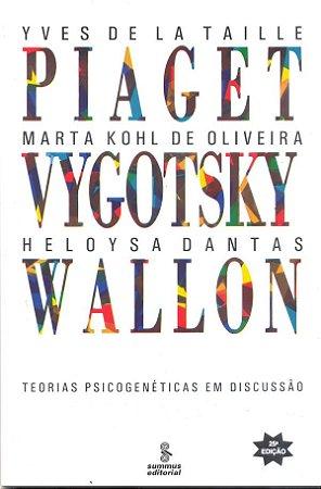 Piaget, Vygotski, Wallon