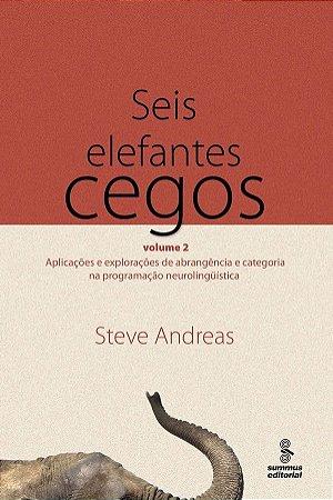 Seis Elefantes Cegos, V.2