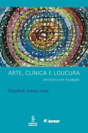 Arte, Clinica e Loucura