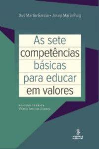 Sete Competencias Basicas Para Educar Em Valores