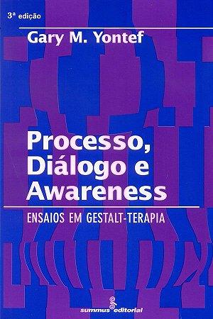Processo, Dialogo e Awareness