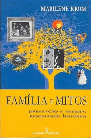 Família e Mitos
