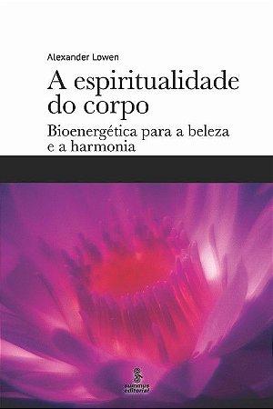 Espiritualidade do Corpo, A