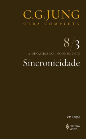 Sincronicidade - a Dinamica do Inconsciente 8/3