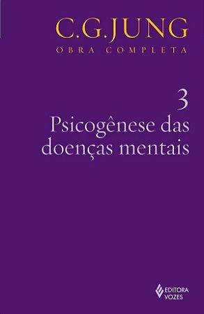Psicogenese das Doencas Mentais -vol.3