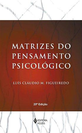 Matrizes do Pensamento Psicologico - 18 Ed