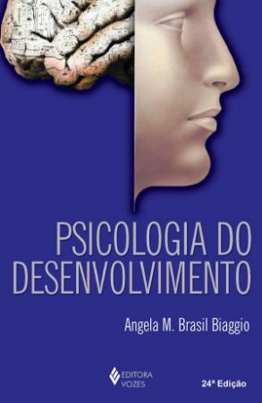 Psicologia do Desenvolvimento - 23 Ed