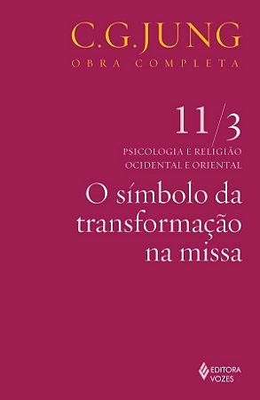 Simbolo da Transformacao Na Missa  Vol. 11/3, On