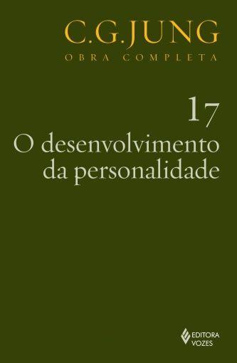 O Desenvolvimento da Personalidade - 13 Ed