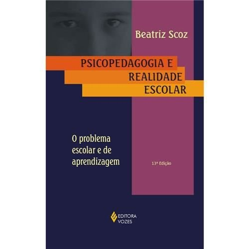 Psicopedagogia e Realidade Escolar