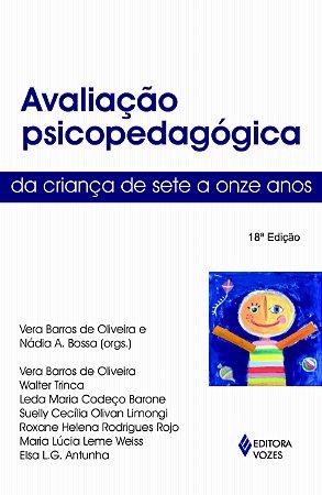 Avaliacao Psicopedagogica da Crianca 07-11 Anos