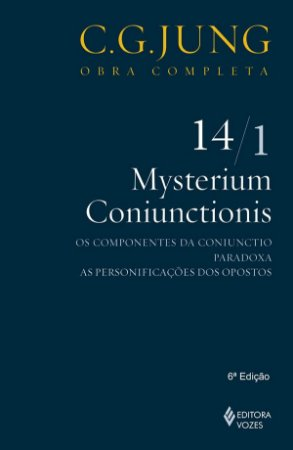 Mysterium Coniunctionis Vol. 14/1: Os Componentes da Coniunctio, Paradoxa