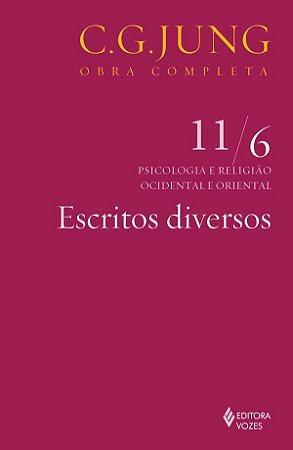 Escritos Diversos - Vol 11/6 - 3 Ed
